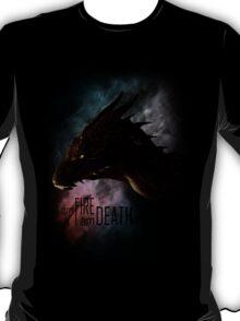 I am FIRE. I am DEATH. T-Shirt