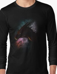 I am FIRE. I am DEATH. Long Sleeve T-Shirt
