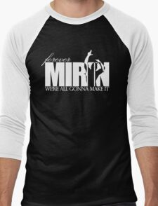 Forever Mirin (version 2 white) Men's Baseball ¾ T-Shirt