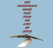 Our Fingerprints Never Fade From The Lives We Touch! - Butterfly T-Shirt NZ Kids Tee