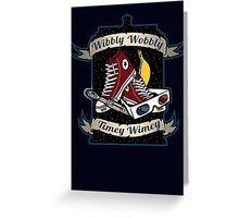 Wibbly Wobbly Greeting Card