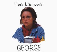 Elaine - I've Become George (dark) by joebugdud