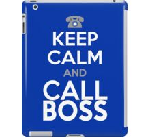 KEEP CALM and CALL BOSS iPad Case/Skin