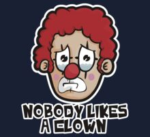 Nobody likes a Clown by Chrisguydeux1