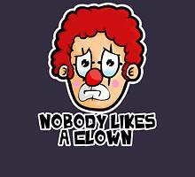 Nobody likes a Clown Unisex T-Shirt