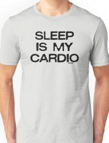 Sleep Is My Cardio, style 1 Unisex T-Shirt