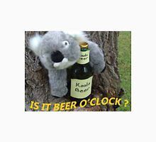 Koala wants Beer O'Clock Unisex T-Shirt