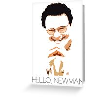 Hello, Newman Greeting Card