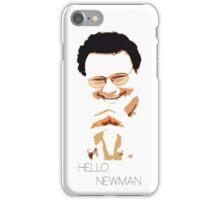 Hello, Newman iPhone Case/Skin