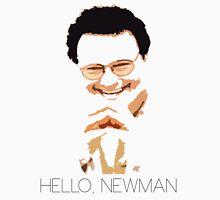 Hello, Newman Unisex T-Shirt