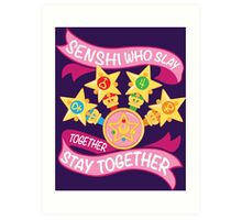 Slay Together, Stay Together - Sailor Scouts Clean Art Print