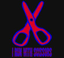 I RUN WITH SCISSORS T-Shirt