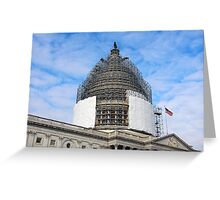 The Capitol Dome Dressed In Scaffolding Greeting Card