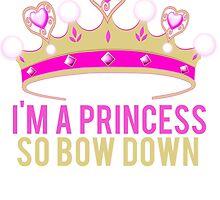 Im A Princess Bow Down by mralan