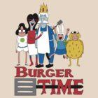 Burger Time by Jeremy Kohrs