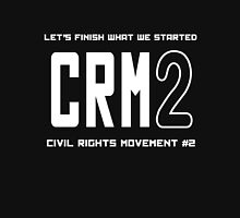 CRM2 -- Civil Rights Movement #2 Unisex T-Shirt