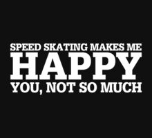 Happy Speed Skating T-shirt by musthavetshirts