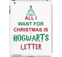 All I want for Christmas is my Hogwarts letter iPad Case/Skin