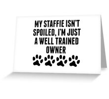 Well Trained Staffie Owner Greeting Card