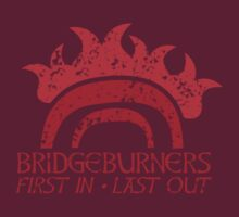 Bridge BURNERS DISTRESSED VERSION first in last out  by jazzydevil