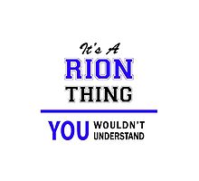 It's a RION thing, you wouldn't understand !! by thestarmaker