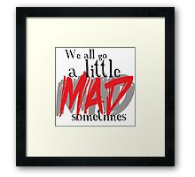A little MAD Framed Print