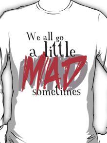 A little MAD T-Shirt