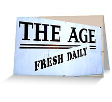 The Age = Fresh Daily Greeting Card