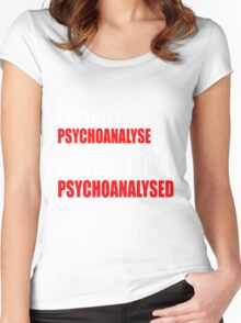 Don't Psychoanalyse Me. Women's Fitted Scoop T-Shirt