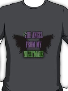 The Angel from my Nightmare T-Shirt