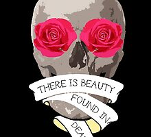 There is Beauty found in Death by Mollie Barbé
