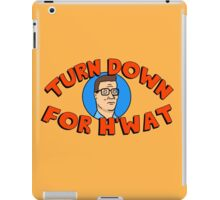 Turn Down for H'What iPad Case/Skin
