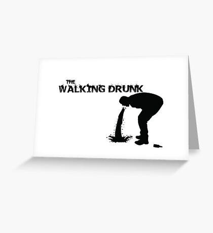 The Walking Drunk Vomit Greeting Card