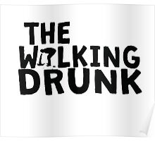 The Walking Drunk logo 2 Poster