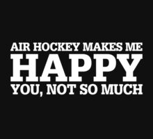 Happy Air Hockey T-shirt by musthavetshirts