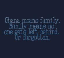 Ohana Means Family by ChloeJade