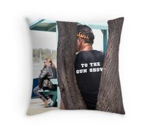 To the Gun Show Throw Pillow