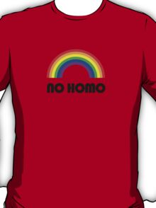 No Homo T-Shirt