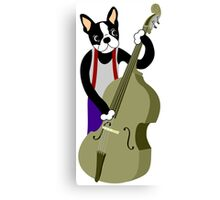 Boston Terrier Upright  Bass Player Canvas Print