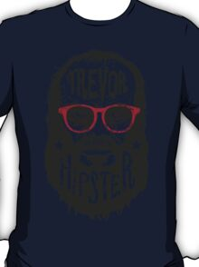 Hipster Trevor with glasses T-Shirt
