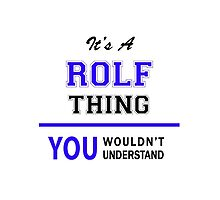 It's a ROLF thing, you wouldn't understand !! by thestarmaker