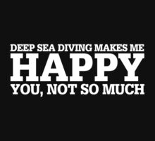 Happy Deep Sea Diving T-shirt by musthavetshirts