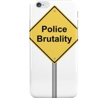 Police Brutality iPhone Case/Skin