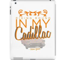 Riding round in my Cadillac iPad Case/Skin