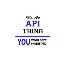 It's an API thing, you wouldn't understand !! by allnames