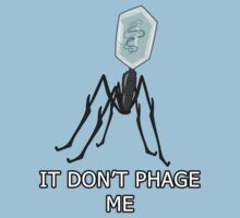 It don't PHAGE me by Okeanos-Core