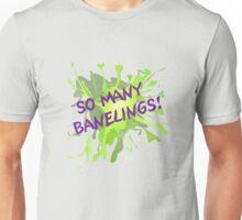 So Many Banelings! Unisex T-Shirt