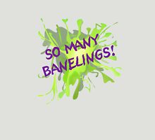 So Many Banelings! Unisex T-Shirt