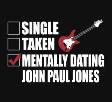 Mentally Dating John Paul Jones T-Shirt by Awesome Arts