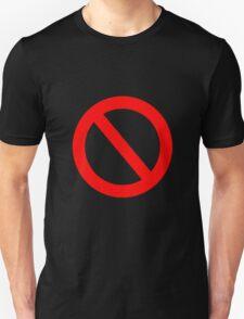 No Go Unisex T-Shirt